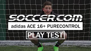 play test adidas ace 16 purecontrol review