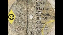 Miles Jaye - Lets Start Over