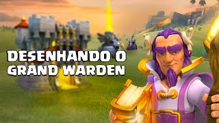 DESENHANDO O NOVO HERÓI | GRANDE GUARDIÃO DO CLASH OF CLANS