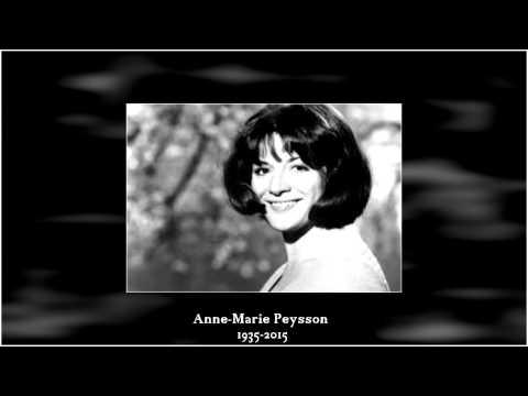 ANNE MARIE PEYSSON est décédée ( 1935-2015 ) Hommage . ( Qui ne risque rien 1967 )