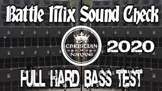 Battle Mix Sound Check 2020 - Dj Christian Nayve