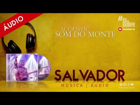 Acoustic Som do Monte | Áudio - Salvador