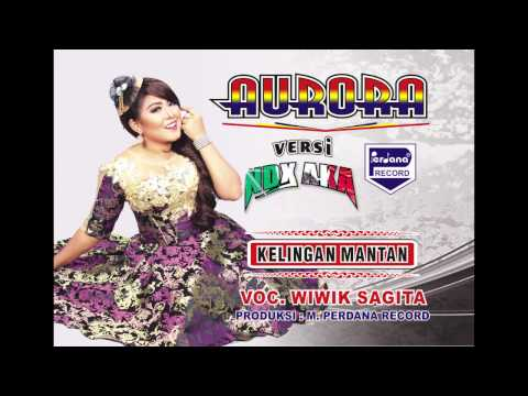 OM Aurora - Kelingan Mantan  - Wiwik Sagita [ Official ]