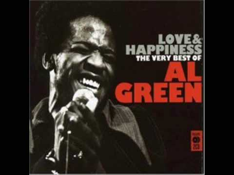 Al Green Love And Happiness Studio Version Youtube