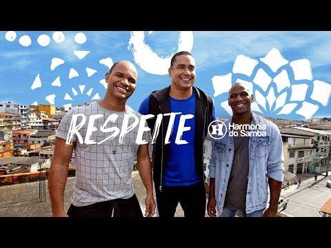 Harmonia do Samba - Respeite (Clipe Oficial)