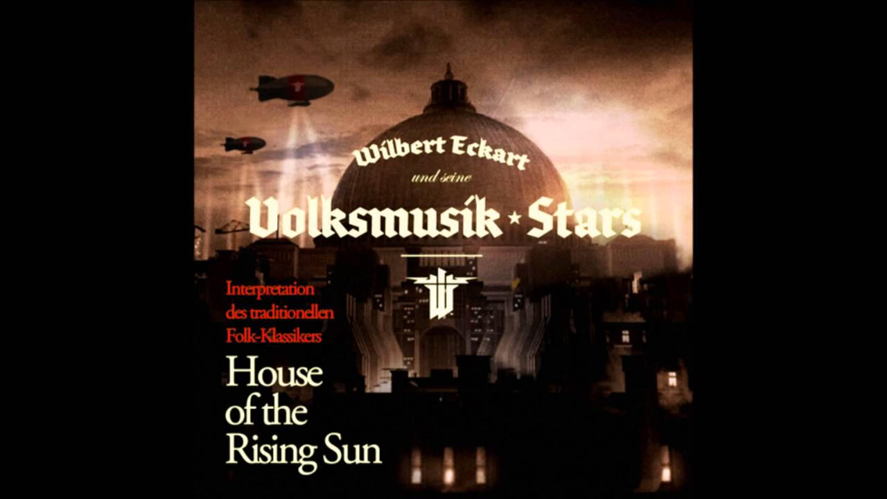 Wolfenstein house of the rising sun wilbert eckart seine volksmusik stars neumond records