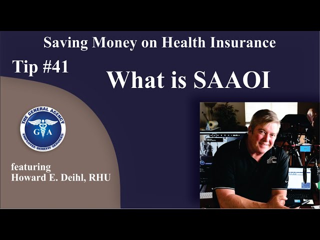 What does SAAOI mean in insurance?