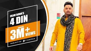 Ekam Bawa - 4 Din | Neet Kaur | Jacedeep Tiktok | Frame Phaad Productions | New Punjabi Songs