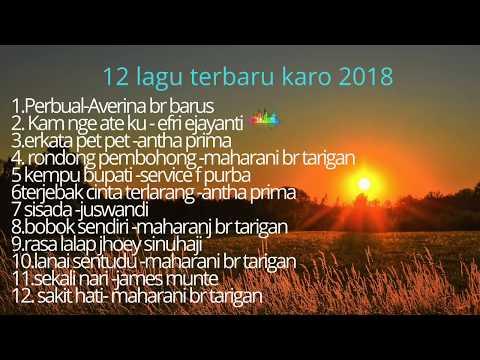 ALBUM LAGU BATAK KARO TERBARU 2018-2019 Non stop
