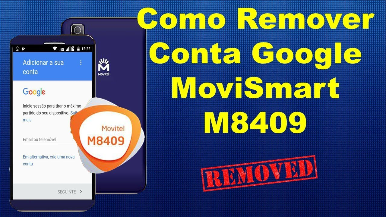 Como Remover Conta Google No MoviSmart M8409