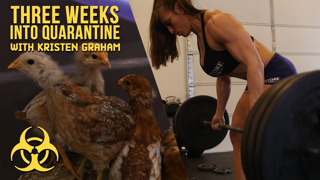 Three Weeks Into Quarantine with Kristen Graham