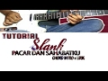 BElajar Lagu SLANK - PACAR DAN SAHABATKU   Chord Intro + Lirik