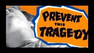Prevent This Tragedy - Nick Trapasso