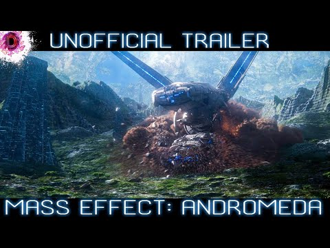 Mass Effect: Andromeda - Unofficial Trailer