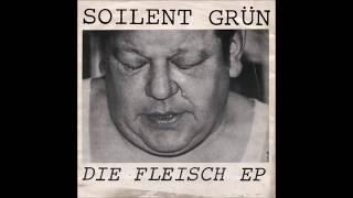 Soilent Grün – Die Fleisch EP 1982