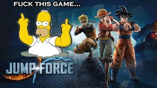 JUMP FORCE - THE REASON WHY THIS GAME IS TRASH....FUK THIS GAME !$#%