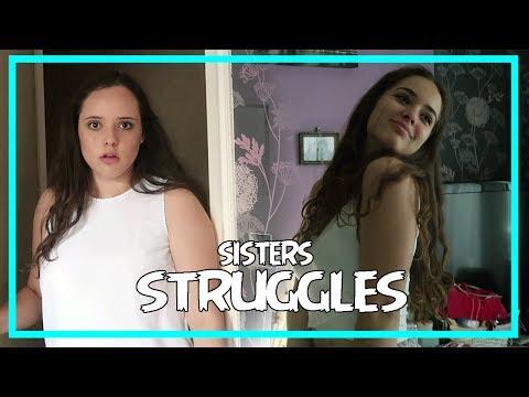 Sister struggles