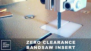 Zero Clearance Bandsaw Insert