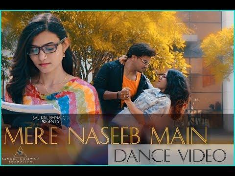 Mere Naseeb Mein  Dance Choreography  Gayatri Bala Divya  Samuel G Dance