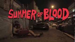 SUMMER OF BLOOD - Trailer