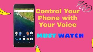Control Your Phone with Your Voice || Talk & work Phone ||CB TECHNIC WORLD