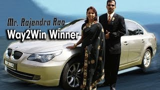 Mr.  Rajendra Rao - Excellent Way2Win Independent Promoters.