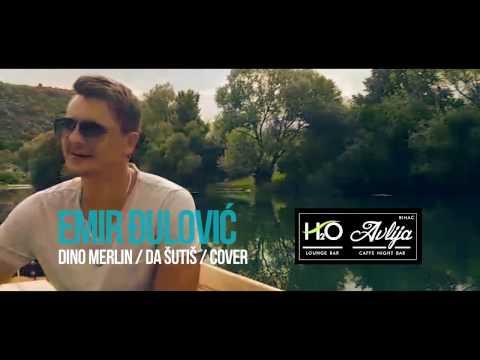 Emir Đulović - Da sutis (Live Cover Dino Merlin 2017)