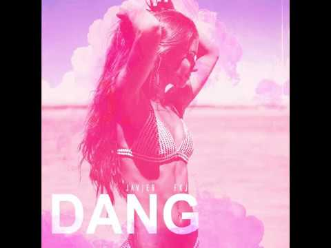 DANG by JAVIER(Official Audio)