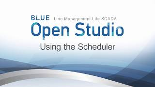 Video: BLUE Open Studio: Using the Scheduler