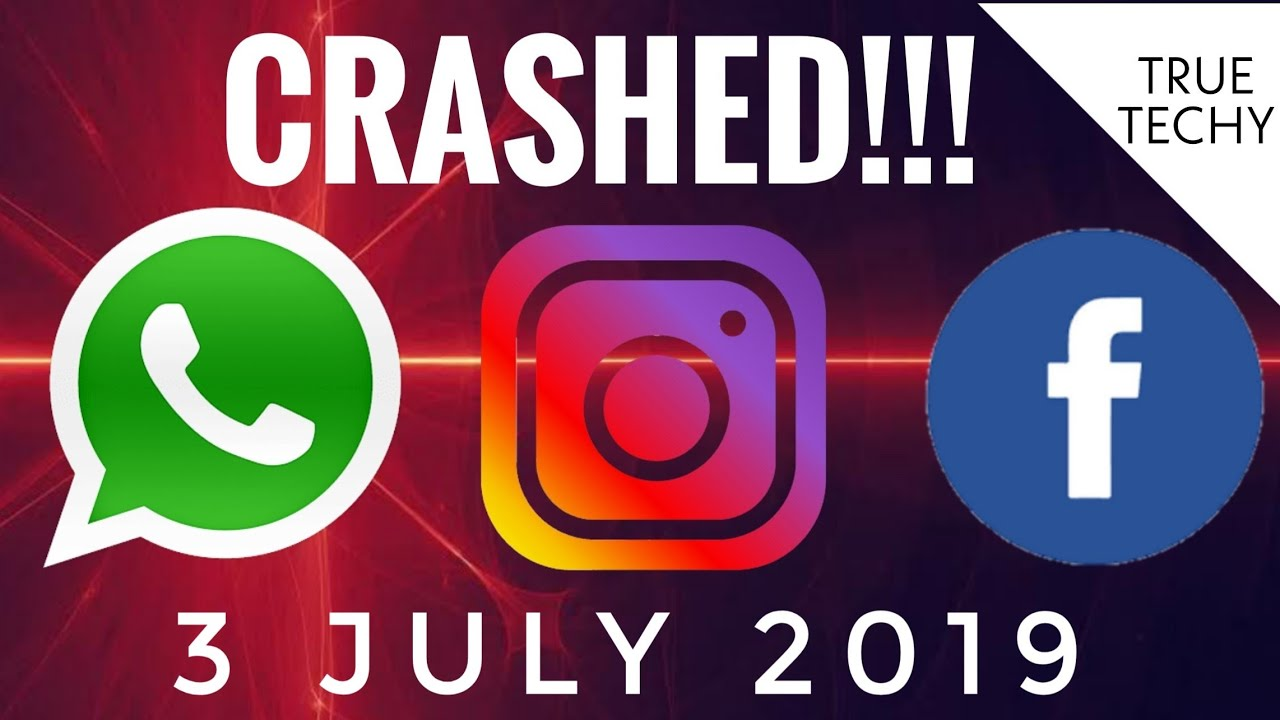 Instagram, Whats App, Facebook Crashed !!! Stop Using Today 3 July 2019