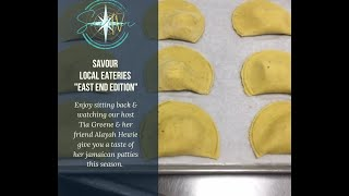 "Savour Local Eateries ""East End Edition- Rena's Dream Patties"""