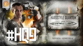 #HQ9 - The Pitcher - Hardstyle Quantum