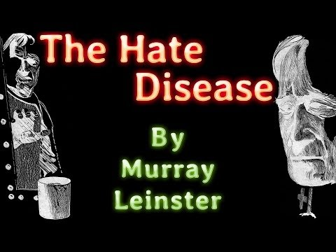 The Hate Disease by Murray Leinster, read by Gregg Margarite, complete unabridged audiobook