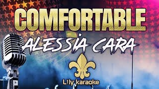 Alessia Cara - Comfortable (Karaoke Version)