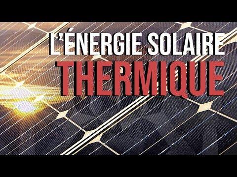 L'Energie Solaire Thermique, C'est Quoi ? - Du Soleil au Robinet
