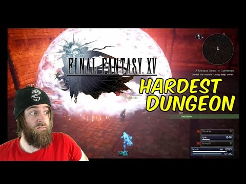Hardest Dungeon in the Game (Lv. 99, No Items) | FINAL FANTASY XV - Gameplay [#05]
