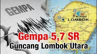 Gempa 5,7 SR Guncang Lombok Utara, Kamis 6 Desember 2018