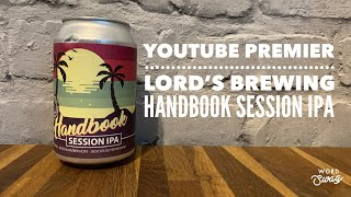 Handbook Session IPA | Lord's Brewing Co.