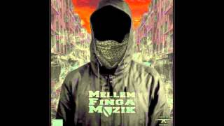 MellemFingaMuzik - Molotov