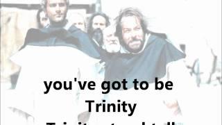 Trinity stand tall - Vier Fäuste für ein Halleluja - Lyrics