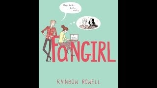 Book Trailer: Fangirl By Rainbow Rowell By Fanfun131