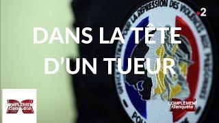 Complément d'enquête. Dans la tête d'un tueur - 21 février 2019 (France 2)