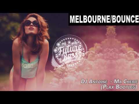 DJ Antoine  - Ma Cherie (PLAX Bootleg)