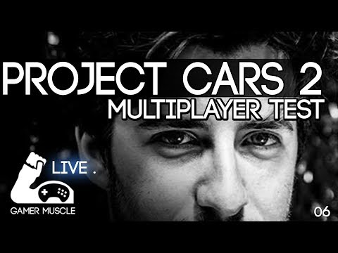 TESTING PROJECT CARS 2 MULTIPLAYER  ! - LIVE