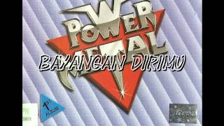 Powermetal - Bayangan dirimu MP3