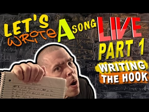 WRITING A RAP SONG LIVE PART 1 WRITING THE HOOK