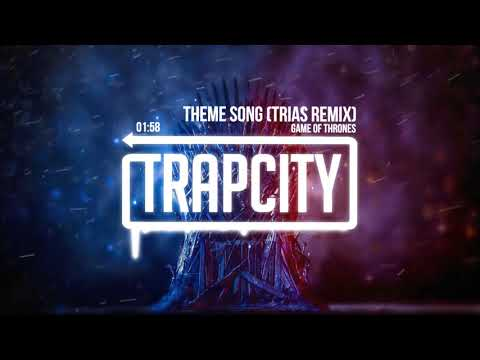 Game Of Thrones - Theme Song (Trias Trap Remix)