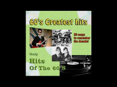 Greatest hits of the 60's | Best songs ever of the 60's | Compilation