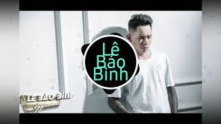 Bước Qua Đời Nhau (Phi Nguyễn Remix) - Lê Bảo Bình