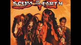 Scum of the Earth - Murder Song